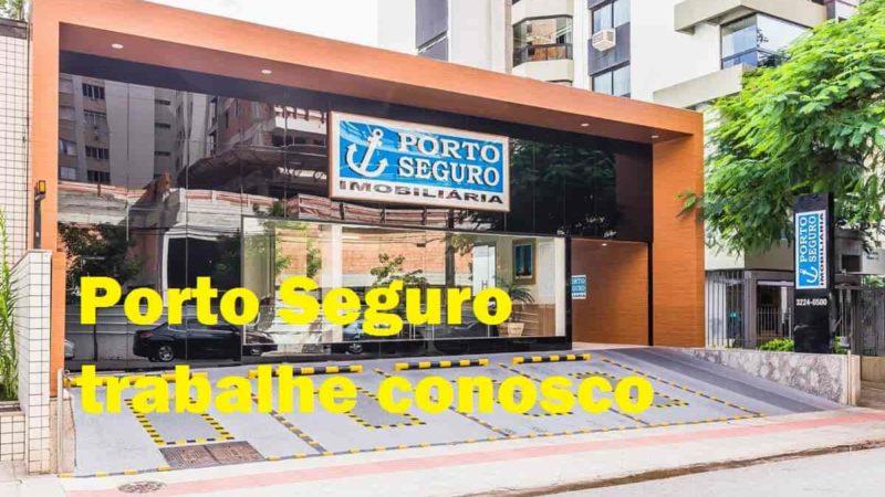 Porto Seguro trabalhe conosco