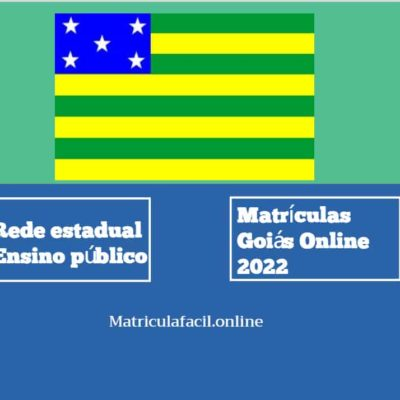 Matrículas Goiás Online 2022