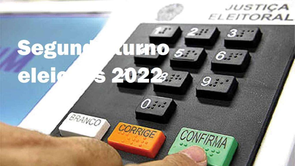 Segundo turno eleições 2022